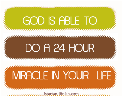 The God of 24 Hour Miracles
