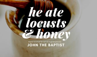 Personal Branding Lessons from John The Baptist