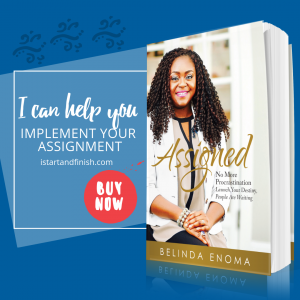 Launch your destiny with Assigned book by Belinda Enoma