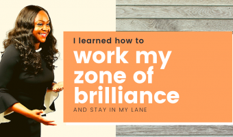manage your zone of brilliance